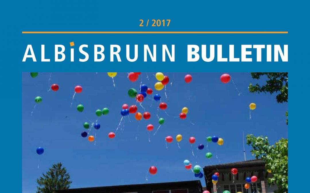 Albisbrunn Bulletin 2 / 2017